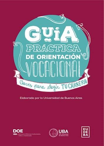 La UBA donó a escuelas su primera Guía Práctica de Orientación Vocacional