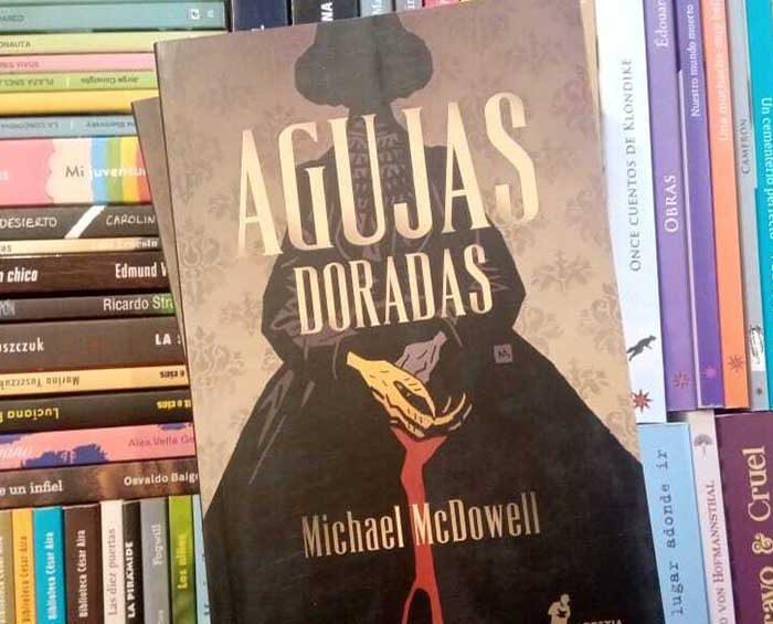 """""""Agujas doradas"""", la novela de terror que alimenta el mito de Michael McDowell como autor de culto"""
